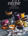 edible Indy, Fall 2019 - Issue Number 34